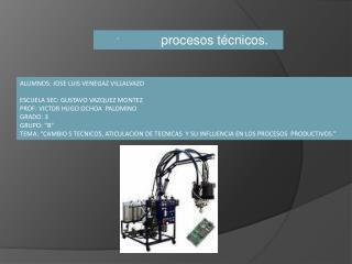 ´                  procesos técnicos.