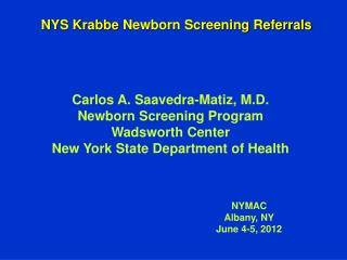 NYS  Krabbe  Newborn Screening Referrals