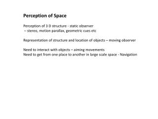 Perception of Space Perception of 3 D structure - static observer