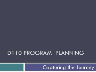 D110 Program  Planning