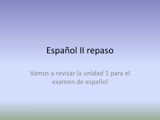 Español  II  repaso