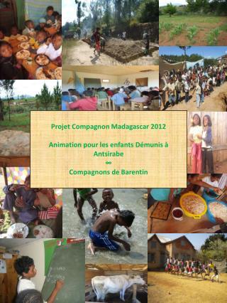 Projet Compagnon Madagascar 2012 Animation  pour les enfants  Démunis à  Antsirabe ∞