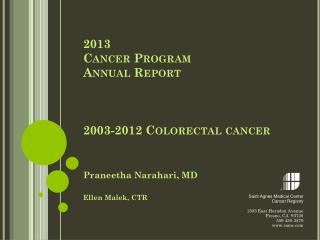2013  Cancer Program  Annual Report 2003-2012 Colorectal cancer