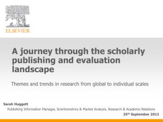 A journey through the scholarly publishing and evaluation landscape
