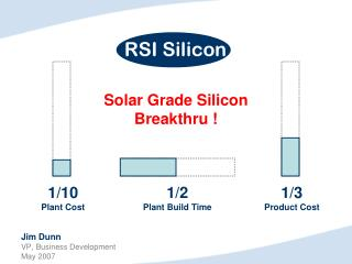 Solar Grade Silicon Breakthru