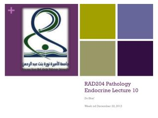 RAD204 Pathology Endocrine Lecture 10
