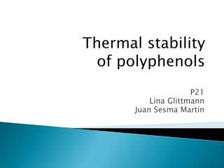 Thermal stability  of  polyphenols