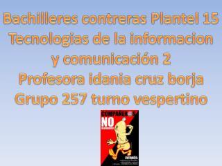 Bachilleres contreras Plantel 15 Tecnologias  de la  informacion y comunicación 2