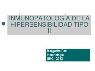 INMUNOPATOLOGÍA DE LA HIPERSENSIBILIDAD TIPO II