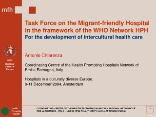 COORDINATING CENTRE OF THE HEALTH PROMOTING HOSPITALS REGIONAL NETWORK OF EMILIA-ROMAGNA - ITALY  - LOCAL HEALTH AUTHORI