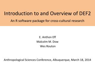 Introduction to and Overview of DEF2 An R software package for cross-cultural research