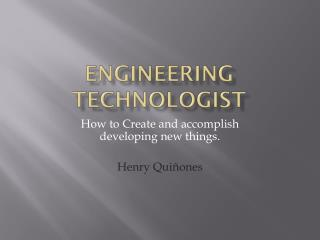 Engineering Technologist