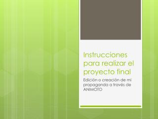 Instrucciones para realizar el proyecto final