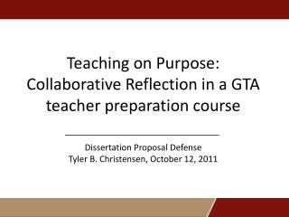 Teaching on Purpose: Collaborative Reflection in a GTA teacher preparation course