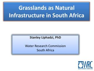 Grasslands as Natural Infrastructure in South Africa