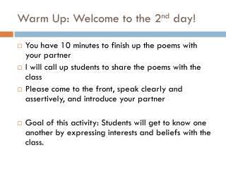 Warm Up: Welcome to the 2 nd  day!