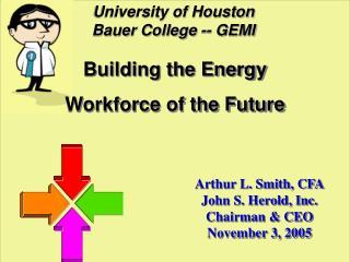 University of Houston Bauer College -- GEMI