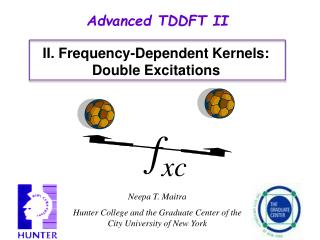 Advanced  TDDFT II