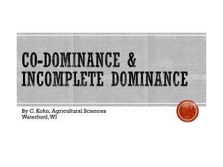 Co-Dominance & Incomplete Dominance