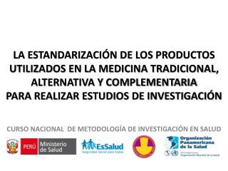 CURSO NACIONAL  DE METODOLOGÍA DE INVESTIGACIÓN EN SALUD