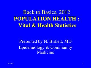 Back to Basics,  2012 POPULATION HEALTH : Vital & Health Statistics