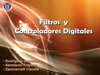 Filtros  y   Controladores  Digitales