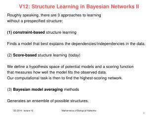 V12:  Structure  Learning in  Bayesian  Networks II