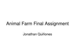 Animal Farm Final Assignment