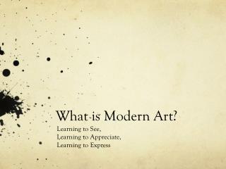 What is  Modern Art?