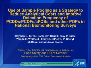 Thermo  Fisher Scientific and Fluid Management Systems, Inc. Food Safety and POPs Seminar