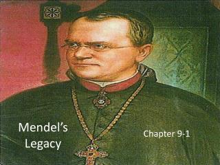 Mendel�s Legacy