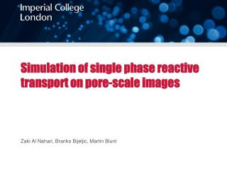 Simulation of single phase reactive  transport on pore-scale images
