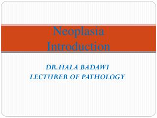 Neoplasia  Introduction