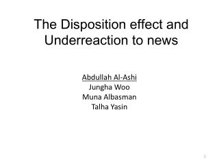 The Disposition effect and  U nderreaction  to news