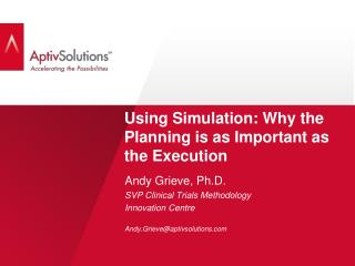 Using Simulation: Why the Planning is as Important as the Execution