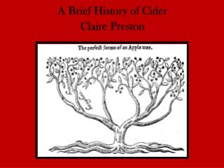 A  Brief History of Cider Claire  Preston