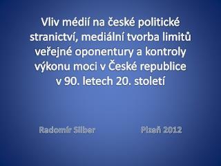 Radomír Silber                      Plzeň 2012