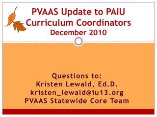 PVAAS Update to PAIU Curriculum Coordinators December 2010