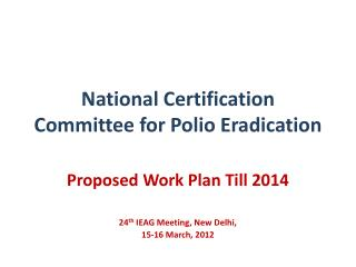 National Certification Committee for Polio Eradication