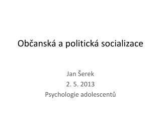 Občanská a politická socializace