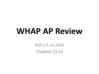 WHAP AP Review