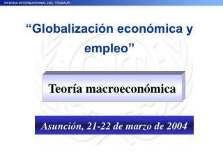 Globalizaci n econ mica y empleo