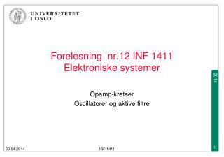 Forelesning  nr.12 INF 1411  Elektroniske systemer