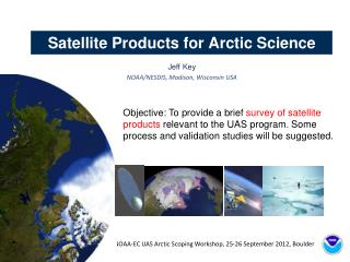Satellite Products for Arctic Science