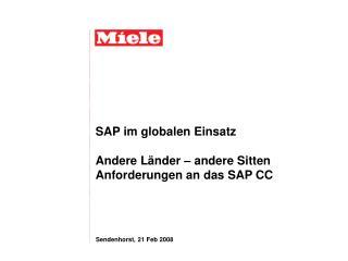 SAP im globalen Einsatz  Andere L nder   andere Sitten Anforderungen an das SAP CC