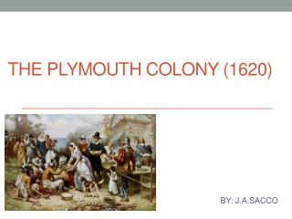 The Plymouth Colony (1620)