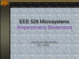EEE 529  Microsystems Amperometric  Biosensors