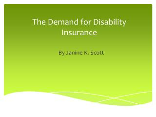 The Demand for Disability Insurance