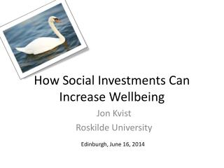 How Social Investments Can  Increase Wellbeing
