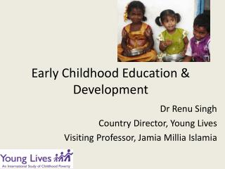 Early Childhood  Education & Development